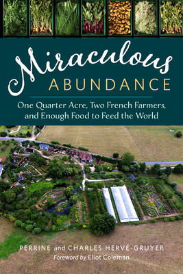 Weekend reading: Miraculous Abundance [Permaculture]