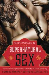 tantric pathways to supernatural sex