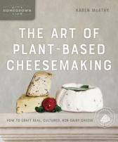 art of plant-based cheesemaking, second edition
