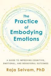 practice of embodying emotions