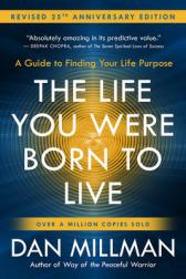 life you were born to live (revised 25th anniversary edition)
